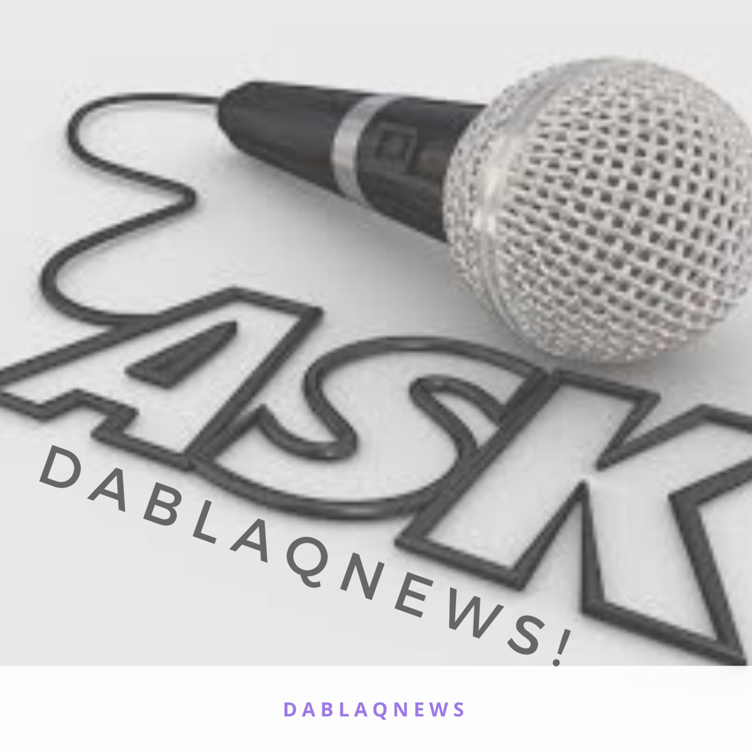 Ask DaBlaqNews