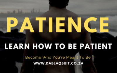 How To Be Patient