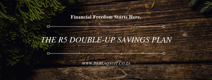 The R5 (double-up) Savings Plan